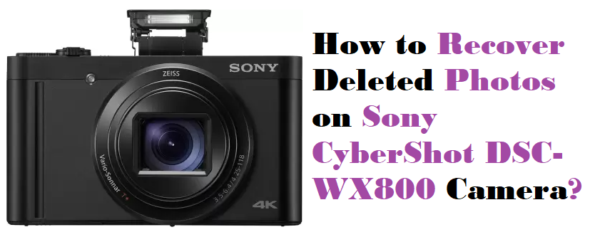 Recover Deleted Photos on Sony CyberShot DSC-WX800